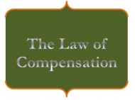 Law of Compensation…