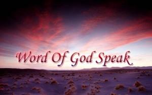word-of-god-speaks