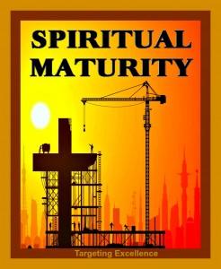 TargetingExcellence-Spiritual-Maturity